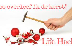 Kerst Life Hack