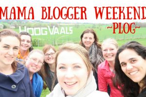 Mama Blogger Weekend