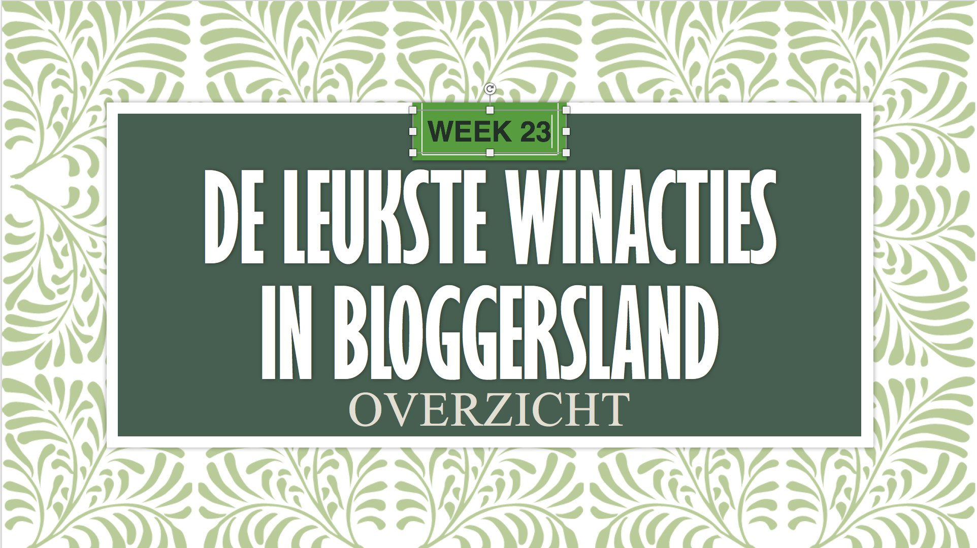 Winacties wk23