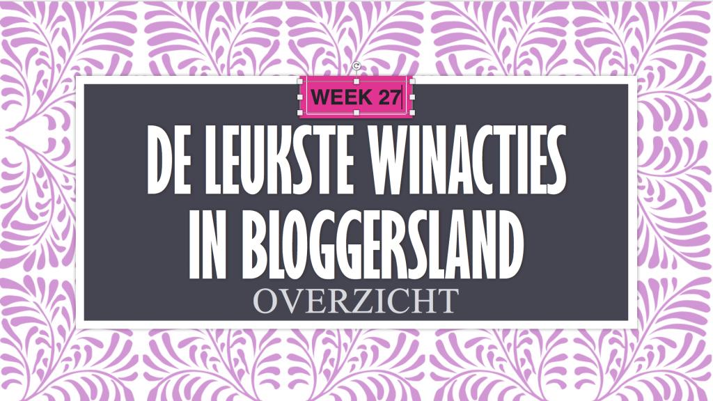 Leukste winacties Bloggersland #27