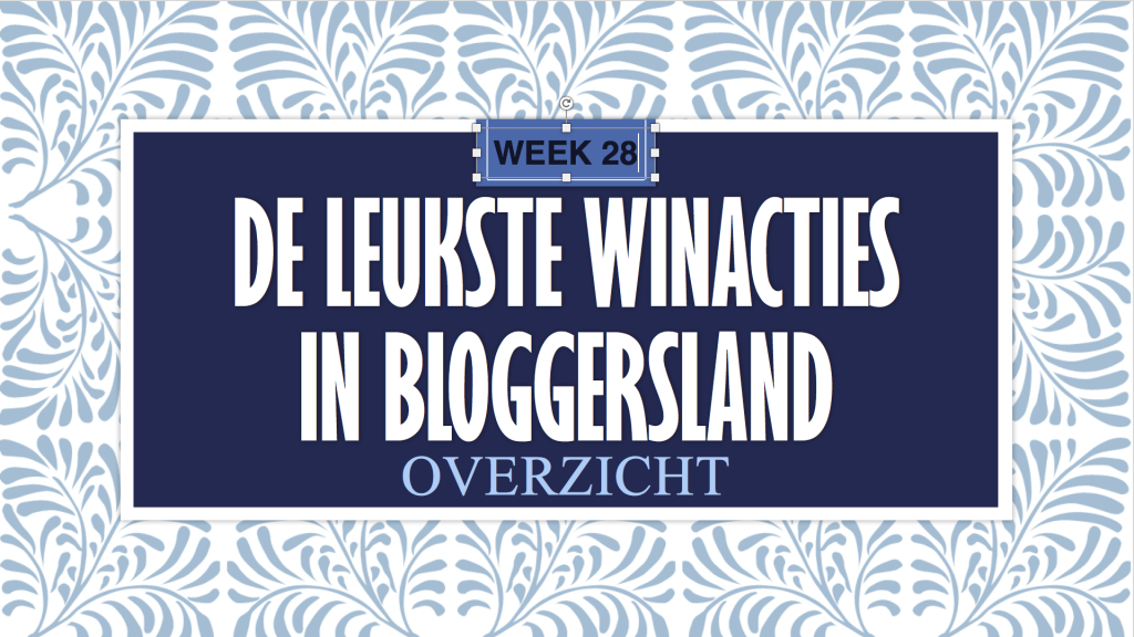 winacties bloggers wk 28