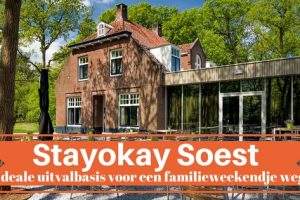 Stayokay Soest - Ideale uitvalbasis voor een familieweekendje weg