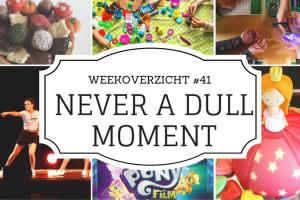 Never a Dull Moment #41 - Week overzicht