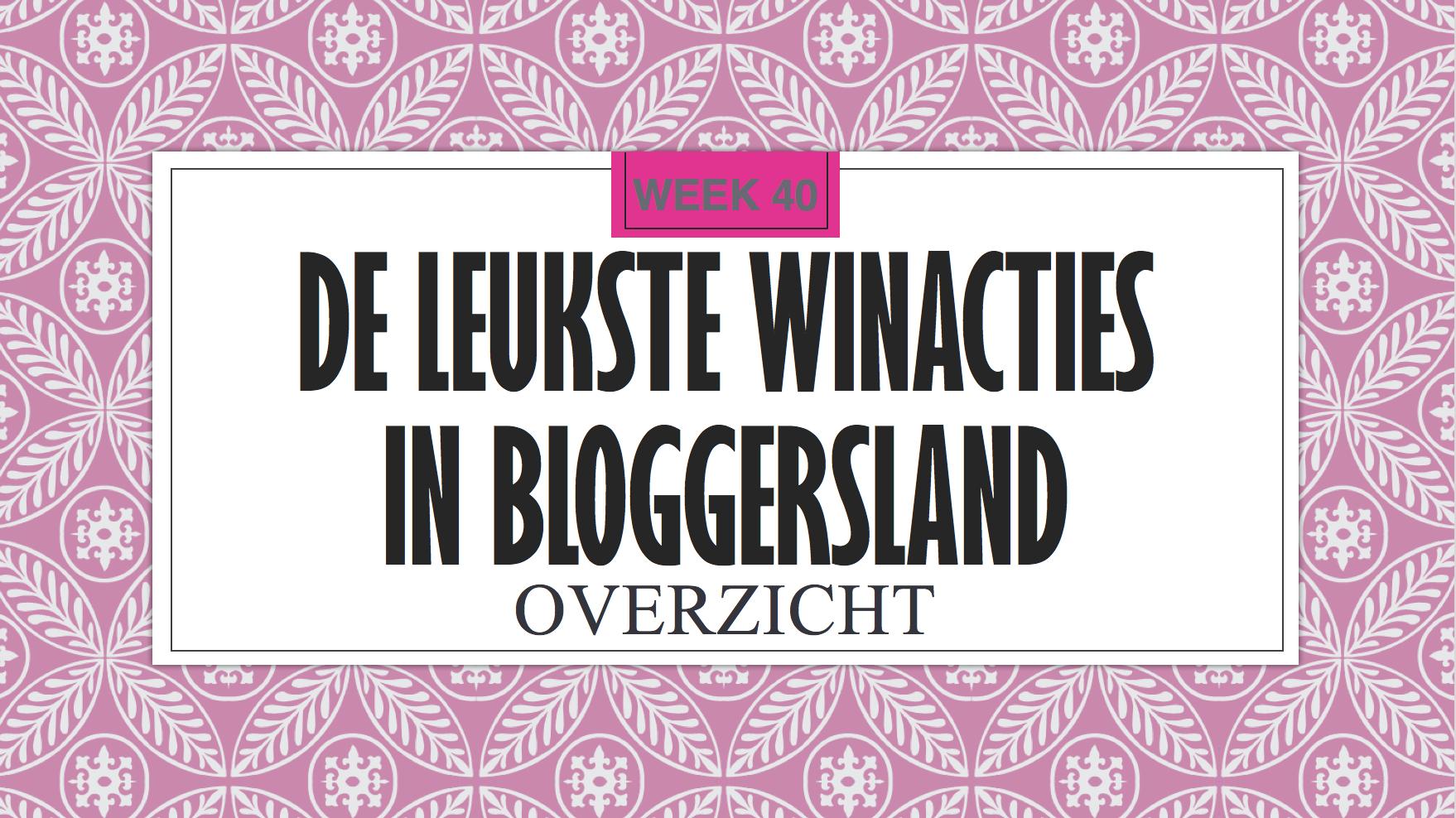 De Leukste Winacties Bloggersland week 40