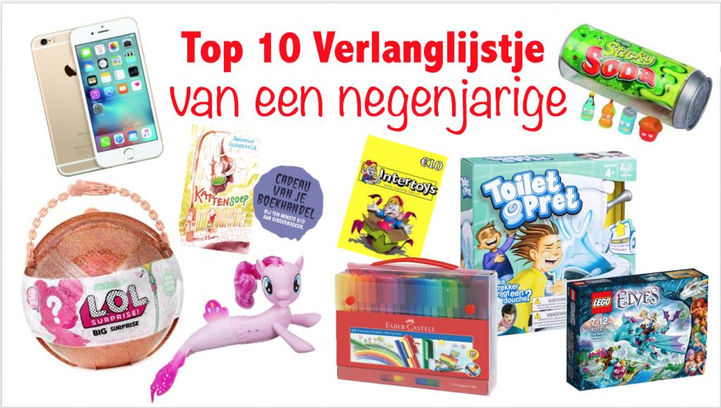 Top 10 Verlanglijstje van een negenjarige