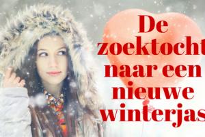 De zoektocht naar een nieuwe winterjas
