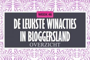 Leukste Winacties in Bloggersland week 46