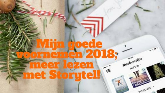 Mijn goede voornemen 2018; meer boeken lezen met Storytel