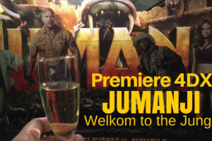 Premiere 4DX Jumaji Welkom to the jungle