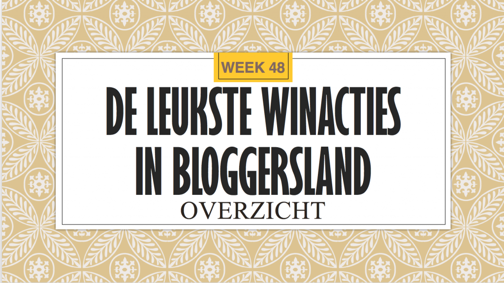 Winacties Bloggersland week 48