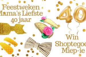 Feestweken Mama's liefste 40 jaar Miep-ie