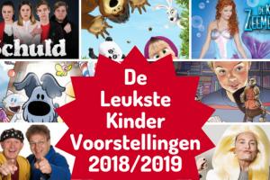 De leukste kindervoorstellingen 2018-2019