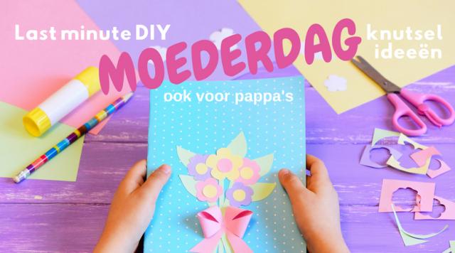Last minute DIY Moederdag knutsel
