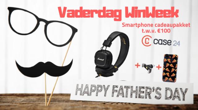 Vaderdag Winweek 1 Smartphone pakket Case24